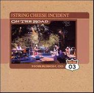 The String Cheese Incident, On The Road:  Morrison, CO 09-06-03 (CD)