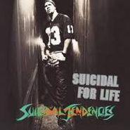 Suicidal Tendencies, Suicidal For Life (CD)