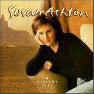Susan Ashton, A Distant Call (CD)