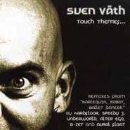Sven Väth, Touch Themes (CD)