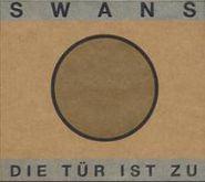 Swans, Die Tur Ist Zu (CD)