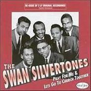 The Swan Silvertones, Pray For Me / Let's Go To Church Together (CD)