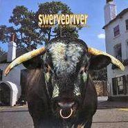 Swervedriver, Mezcal Head (CD)