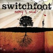 Switchfoot, Nothing Is Sound (CD)