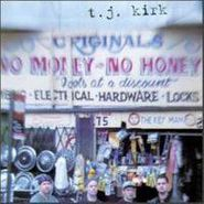 T.J. Kirk, T.j. Kirk (CD)