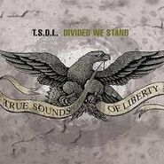 T.S.O.L., Divided We Stand (CD)