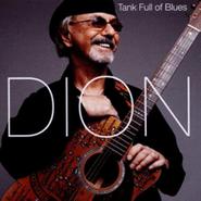 Dion, Tank Full Of Blues (CD)