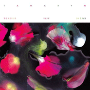 Tamaryn, Tender New Signs (CD)