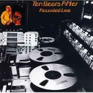 Ten Years After, Recorded Live (CD)