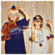 Two Gallants, The Bloom & The Blight (LP)