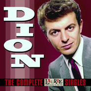 Dion, The Complete Laurie Singles (CD)