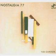 Nostalgia 77, The Garden (CD)