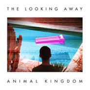 Animal Kingdom, The Looking Away (CD)