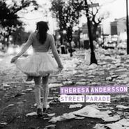 Theresa Andersson, Street Parade (CD)