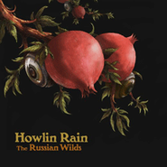 Howlin Rain, The Russian Wilds (CD)