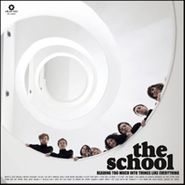 The School, Reading Too Much Into Things Like Everything (CD)