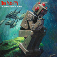 Ben Folds Five, The Sound Of The Life Of The Mind (LP)