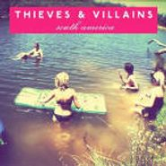 South America - Thieves & Villians