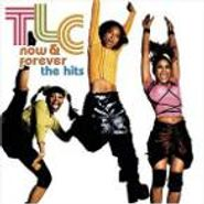 TLC, Now & Forever: The Hits (CD)