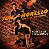 Tom Morello: The Nightwatchman, World Wide Rebel Songs (CD)