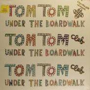 """Tom Tom Club, Under The Boardwalk (12"""")"""