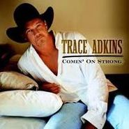 Trace Adkins, Comin' on Strong (CD)