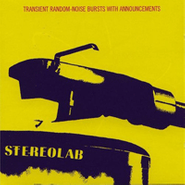 Stereolab, Transient Random-Noise Bursts with Announcements (LP)