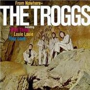 The Troggs, From Nowhere (CD)