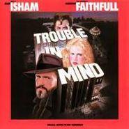 Mark Isham, Trouble In Mind [OST] (CD)