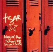Tsar, King Of The School EP (B-Sides And Demos) (CD)