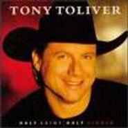 Tony Toliver, Half Saint Half Sinner (CD)