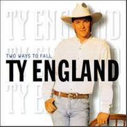 Ty England, Two Ways To Fall (CD)