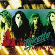 Tyketto, Don't Come Easy (CD)