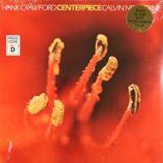 Hank Crawford, Centerpiece (LP)