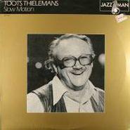 Toots Thielemans, Slow Motion (LP)