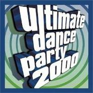 Various Artists, Ultimate Dance Party 2000 (CD)