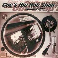Various Artists, Cue's Hip Hop Shop: Vol. 1 (LP)