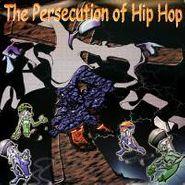 Various Artists, Persecution Of Hip Hop (LP)