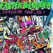 Various Artists, Faster & Louder:  Hardcore Punk Vol. 1 (CD)