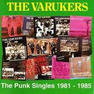 The Varukers, 1981-85 Punk Singles (CD)