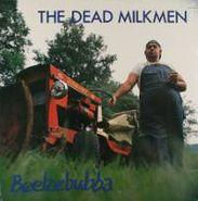 The Dead Milkmen, Beelzebubba (LP)