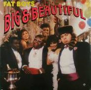 The Fat Boys, Big & Beautiful [Import] (LP)