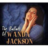 Wanda Jackson, The Ballads Of Wanda Jackson (CD)