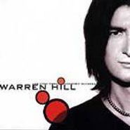 Warren Hill, Life Thru Rose Colored Glasses (CD)