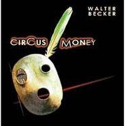 Walter Becker, Circus Money (CD)
