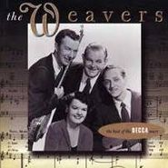 The Weavers, The Best of The Decca Years (CD)