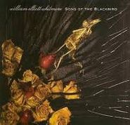 William Elliott Whitmore, Song Of The Blackbird (CD)