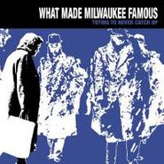 What Made Milwaukee Famous, Trying To Never Catch Up (CD)