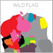 Wild Flag, Wild Flag (CD)