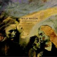 Willy Mason, Where The Humans Eat (CD)
